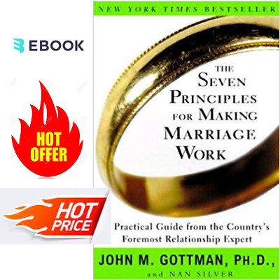 The Seven Principles for Making Marriage Work:A Practical Guide🔥(P.-D-F📥)🔥