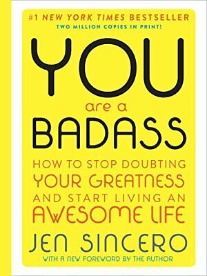 You are a Badass (Deluxe Edition): How to Stop Doubting Your Greatness (eb00k)
