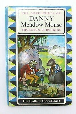 Thornton W Burgess Vintage Book Danny Meadow Mouse Bedtime Story 1964