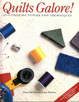 Quilts Galore! Quiltmaking Styles Diana Mcclun & Laura Nownes Quilting Book