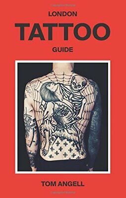 London Tattoo Guide by Tom  New 9781784881207 Fast Free Shipping..