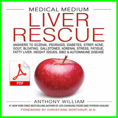 Medical Medium Liver Rescue By Anthony Willia Only (PDF)