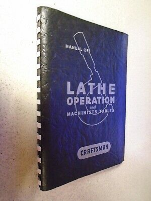 Vintage 1954 16th Ed. Craftsman Manual Of Lathe Operation and Machinists Tables