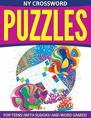 NY Crossword Puzzles For Teens: (With Sudoku And Word Games)-Speedy Publishin