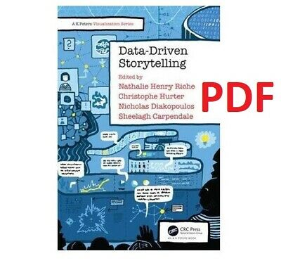 Data-Driven Storytelling [1 ed.] by Nathalie Henry Riche