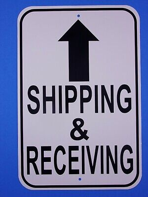 "Shipping & Receiving 12X18"" Aluminum Sign Will Not Rust USA Made Sign"