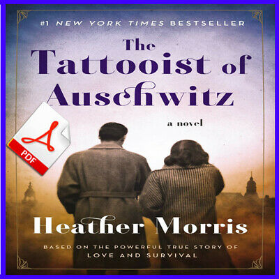 The Tattooist of Auschwitz BY Heather Morris Only PDF