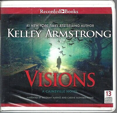 Visions by Kelley Armstrong (Cainsville, Book 2) Unabridged CD Audio Book