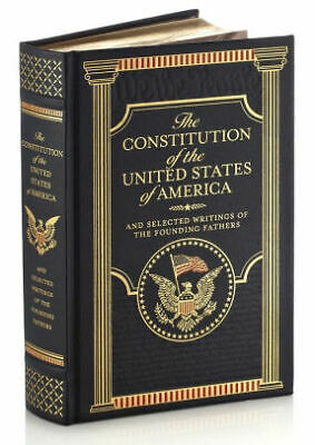 The Constitution Of The United States Of America And Other Writings