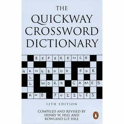 The Quickway Crossword Dictionary - Paperback NEW Hill, Henry W. 1998-11-05