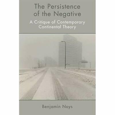 The Persistence of the Negative: A Critique of Contempo - Paperback NEW Benjamin