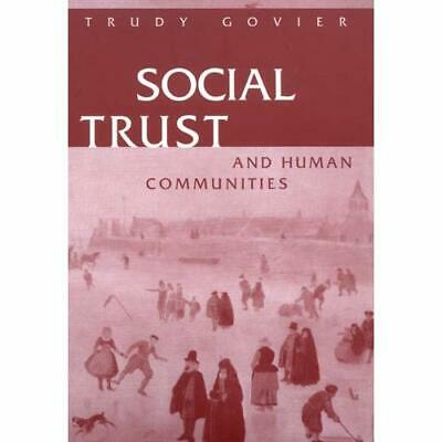 Social Trust and Human Communities - Paperback NEW Trudy Govier(Au 1997-09-01