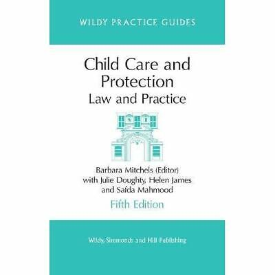Child Care and Protection: Law and Practice (Wildy Prac - Paperback NEW Mitchels