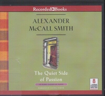 THE QUIET SIDE OF PASSION by ALEXANDER MCCALL SMITH ~UNABRIDGED CD AUDIOBOOK