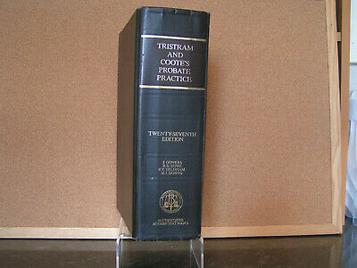 Tristram & Cootes Probate Practice 27th Ed by Gowers, Rowe, Yeldham & Downs HB