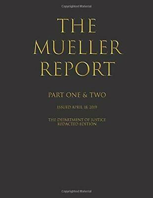 The Mueller Report Part I and II Paperback by Department of Justice BEST SELLING
