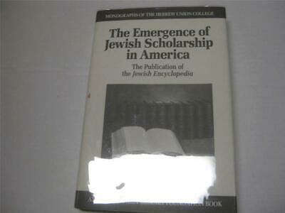 Emergence of Jewish Scholarship in America: The Publication of the Jewish Encycl