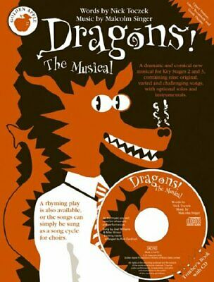 Dragons The Musical: Teachers Book (Book & CD)-Nick Toczek, Malcolm Singer