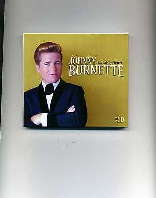 Johnny Burnette - Rockabilly Pioneer - 2 Cds - New!!
