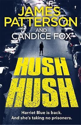 Hush Hush: (Harriet Blue 4) by James Patterson Paperback Book Free Shipping!