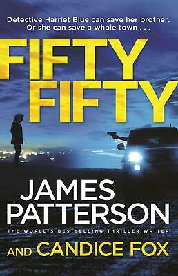 Fifty Fifty: (Harriet Blue 2) by James Patterson Paperback Book Free Shipping!