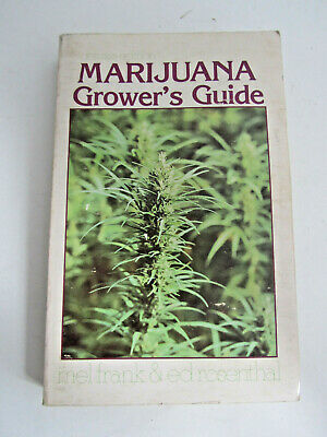 Marijuana Grower's Guide Book Deluxe Edition By Mel Frank Ed Rosenthal Cannabis
