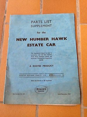 PARTS LIST SUPPLEMENT NEW HUMBER HAWK ESTATE CAR / 1957 / A ROOTS PRODUCT -- a