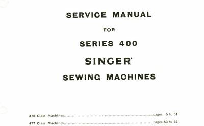 SINGER 477 478 Sewing Machine Service Repair Manual and ... on