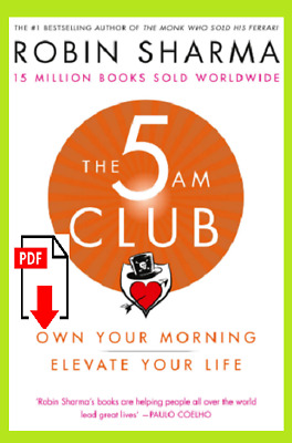 The 5 AM club: Own your Morning Elevate Your life ''PDF'' free shipping