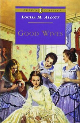 Good Wives (Puffin Classics) by Alcott, Louisa May Paperback Book The Fast Free