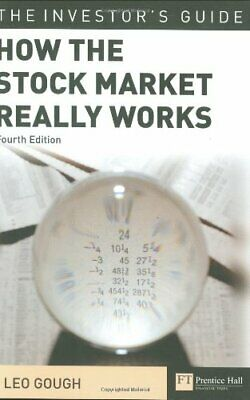 How the Stock Market Really Works: The guerilla inves... by Gough, Leo Paperback