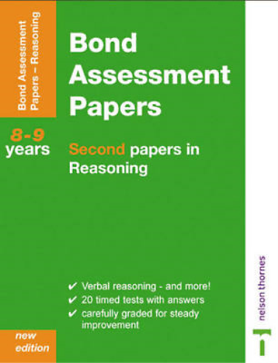 Bond Assessment Papers - Second Papers in Verbal Reasoning 8-9 Years New Edition