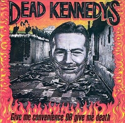 Give Me Convenience or Give Me Death by Dead Kennedys (CD, Sep-1987,...