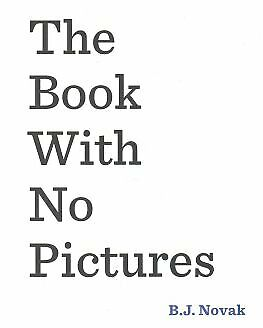 The Book With No Pictures by B. J. Novak Paperback NEW Book
