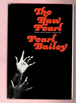 The Raw Pearl - Singer Pearl Bailey signed