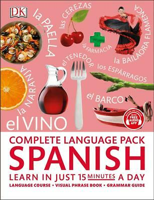 Complete Language Pack Spanish: Learn in just 15 minutes a day by Dk Paperback B