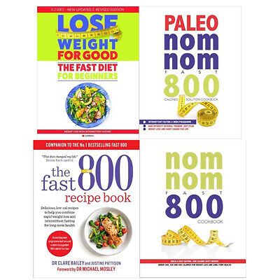 Fast 800 Recipe Book,Paleo Nom Nom,Loss Weight For Good 4 Books Collection Set