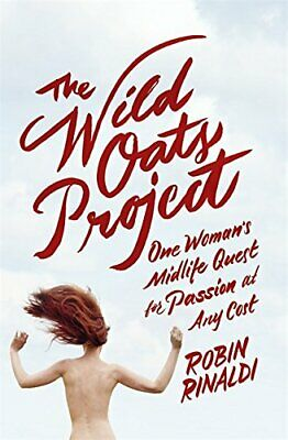 The Wild Oats Project by Rinaldi, Robin Book The Cheap Fast Free Post