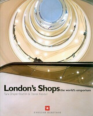 London Shops: The World's Emporium by Draper-Stumm, Tara Paperback Book The