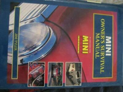 Mini Owner's Survival Manual by Tyler, Jim Hardback Book The Cheap Fast Free