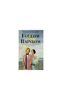 Follow Every Rainbow by Edwards, Doreen Paperback Book The Cheap Fast Free Post