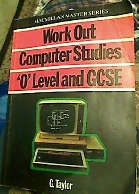 Work Out Computer Studies for 'O' Level and GCSE ... by Taylor, Graham Paperback