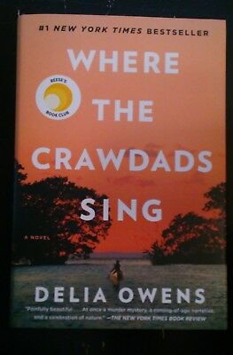 Where the Crawdads Sing By Delia Owens Hardcover 2018 brand New