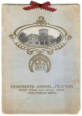Grand Council of Ohio Thirteenth Annual Session, May 1902 - Columbus, Ohio