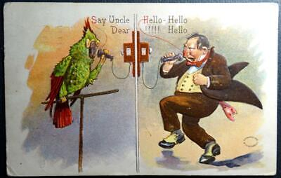 Postcard Say Uncle Dear Hello Hello - Man and Parrot on Telephone 1908 Meeker