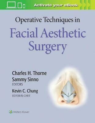 Operative Techniques in Facial Aesthetic Surgery by Chung Hardcover Book Free Sh