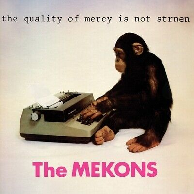 Mekons The Quality Of Mercy Is Not Strnen Vinyl LP Record! 1979 punk album! NEW!