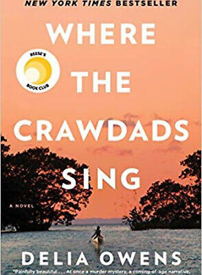Where the Crawdads Sing by Delia Owens 2018