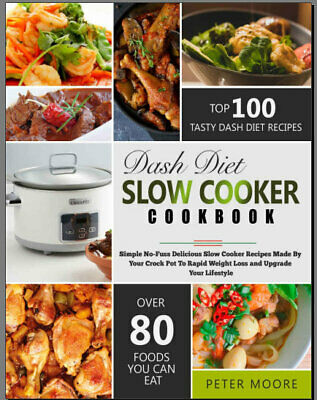 Dash Diet Slow Cooker Cookbook – Simple No-Fuss  Eb00k PDF - FAST Delivery