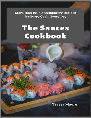 The Sauces Cookbook –  More than 100 Contemporary Eb00k PDF - FAST Delivery